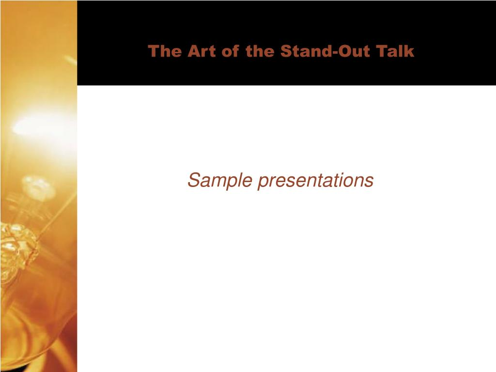 The Art of the Stand-Out Talk