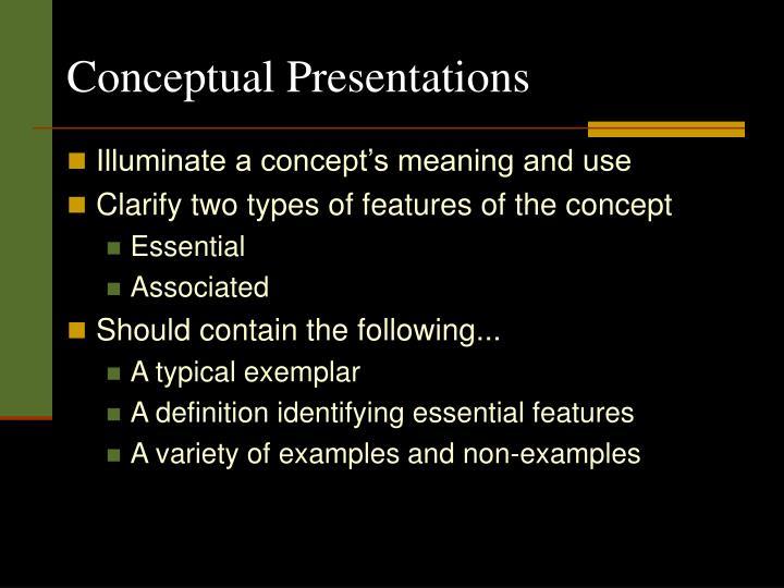 Conceptual Presentations