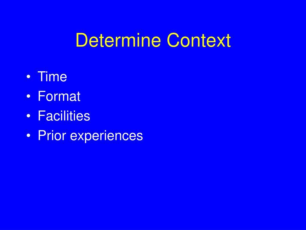 Determine Context