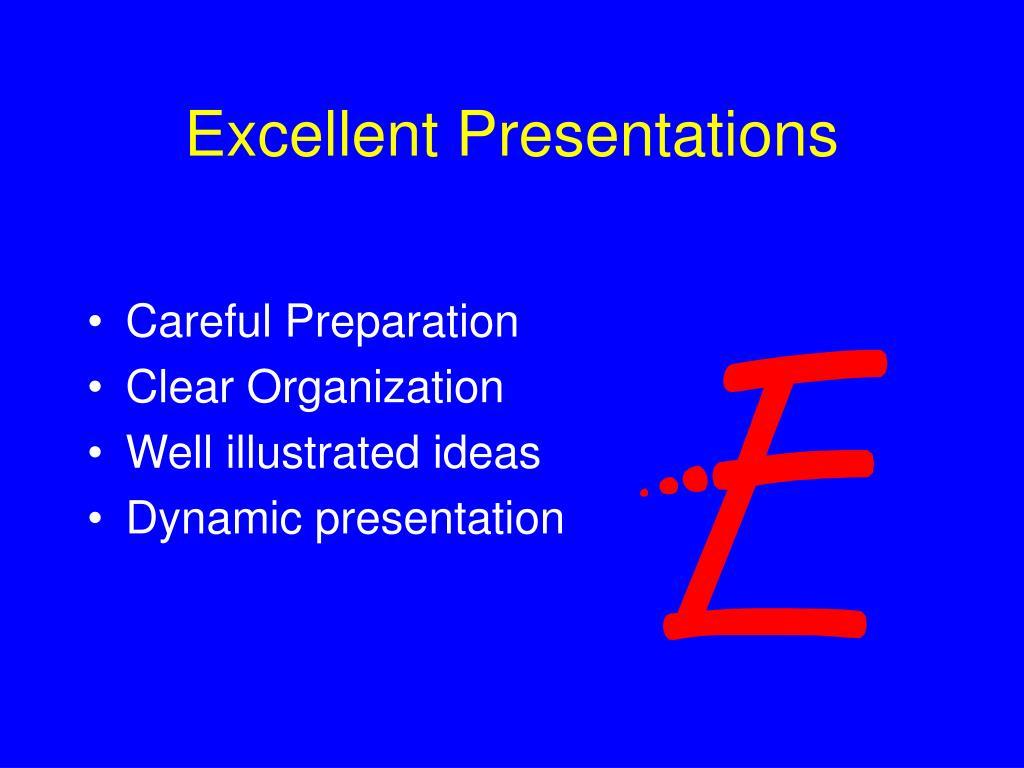 Excellent Presentations