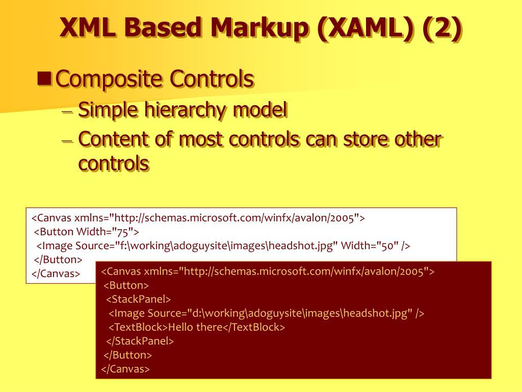 XML Based Markup (XAML) (2)