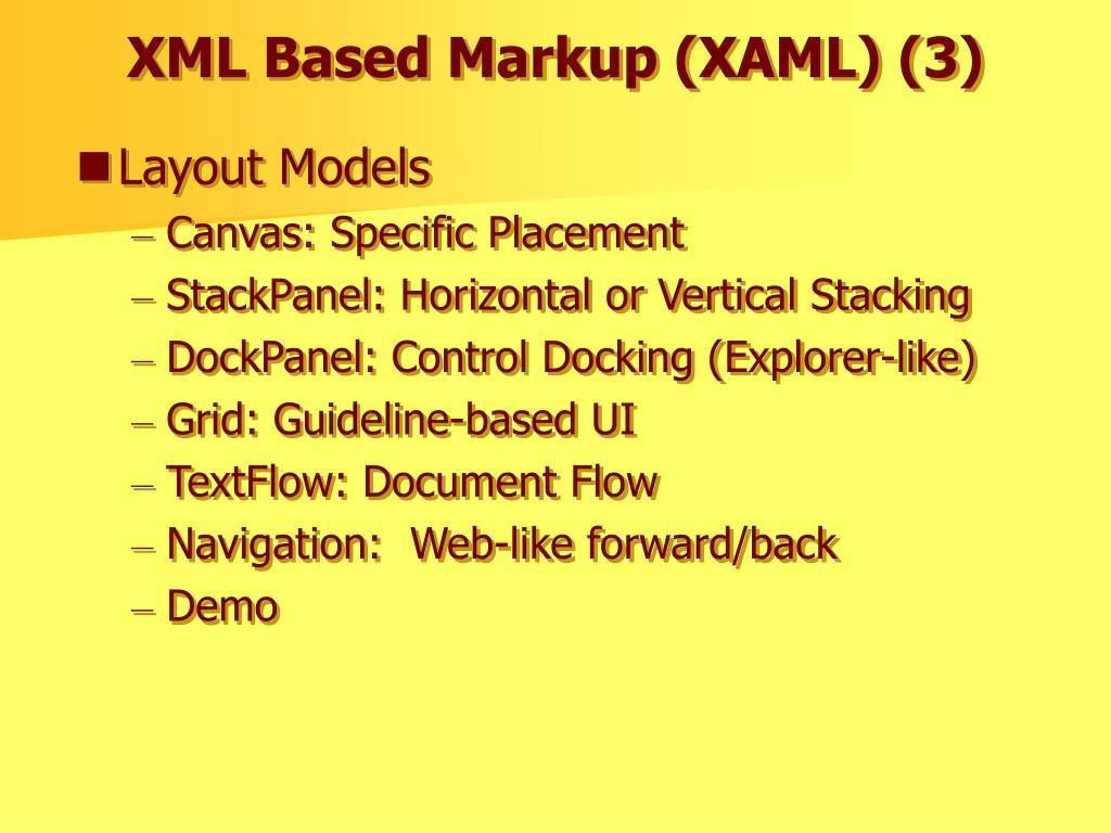 XML Based Markup (XAML) (3)
