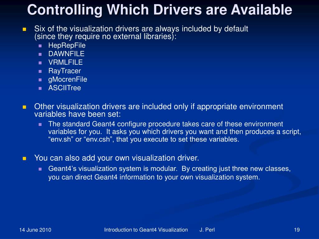 Controlling Which Drivers are Available