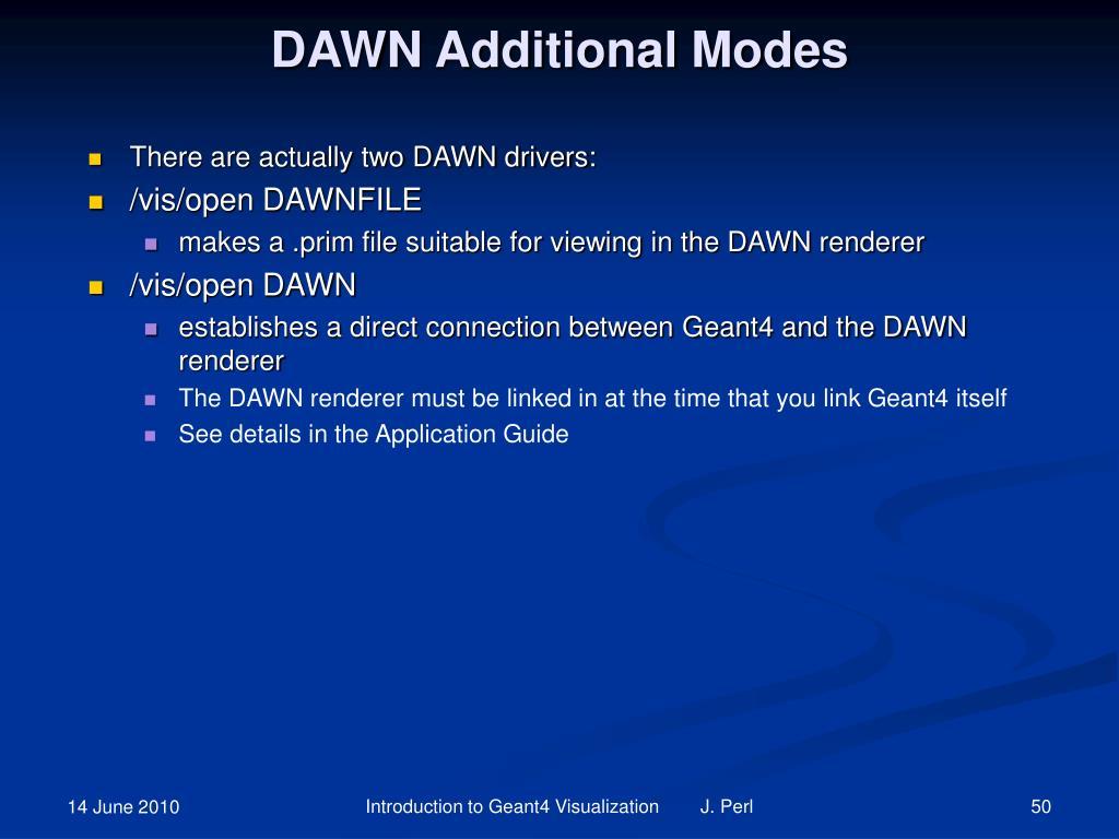 DAWN Additional Modes