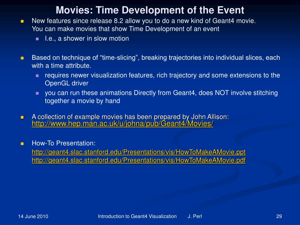 Movies: Time Development of the Event