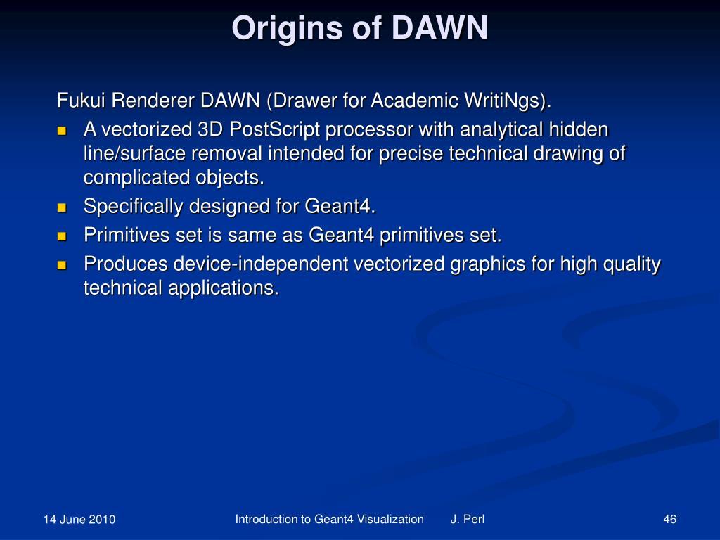 Origins of DAWN
