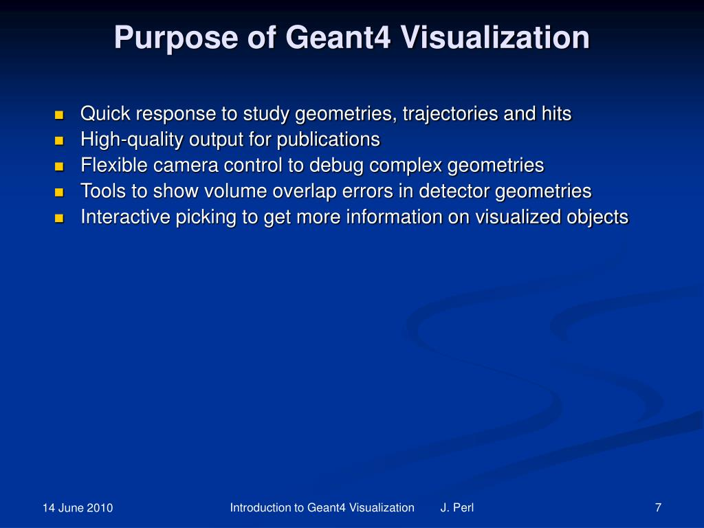 Purpose of Geant4 Visualization