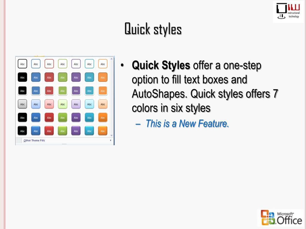 Quick styles