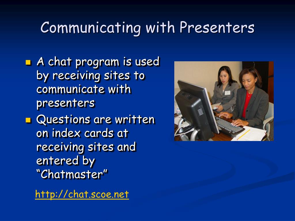 Communicating with Presenters