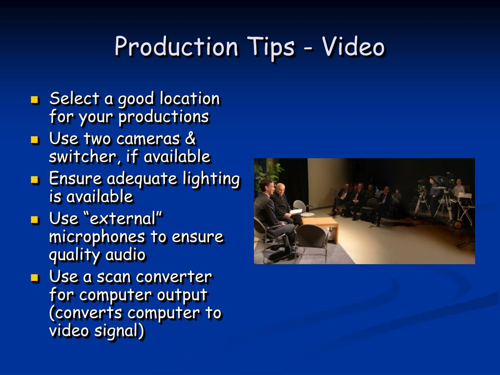 Production Tips - Video