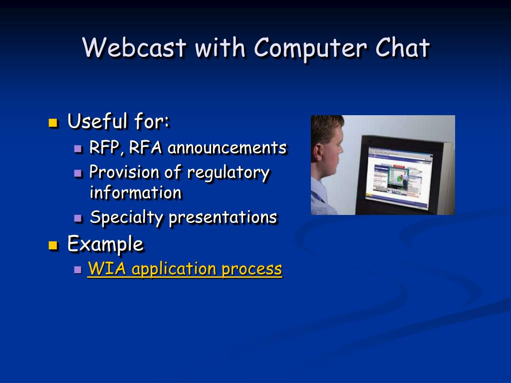 Webcast with Computer Chat