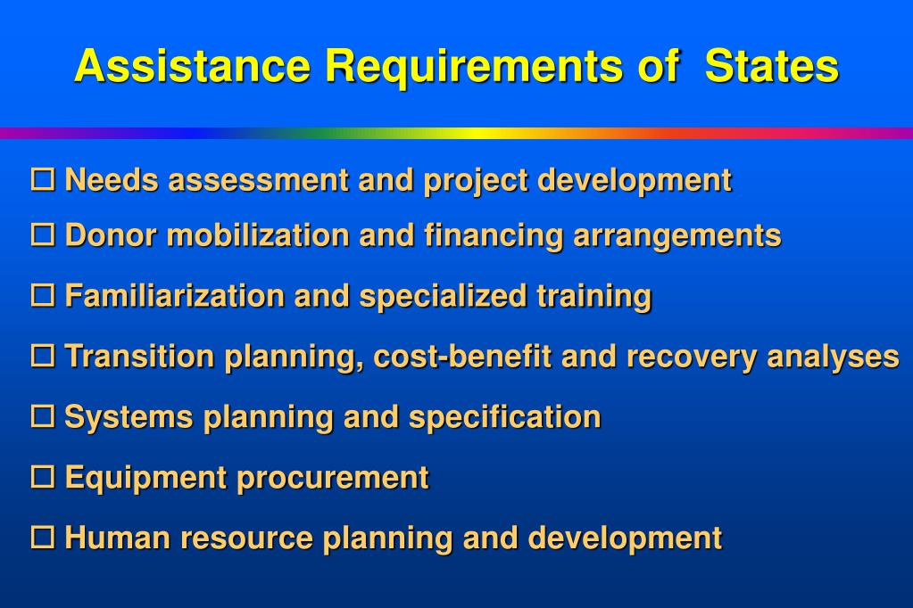 Assistance Requirements of  States