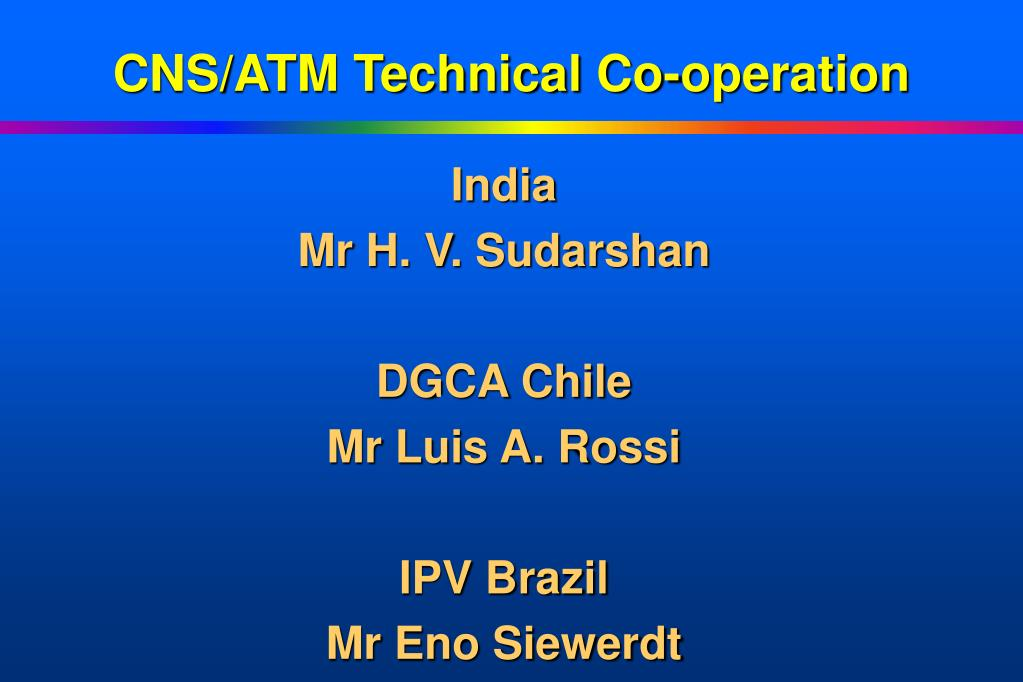 CNS/ATM Technical Co-operation