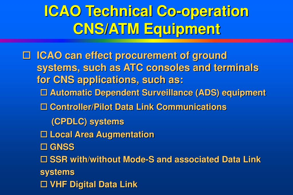 ICAO Technical Co-operation CNS/ATM Equipment