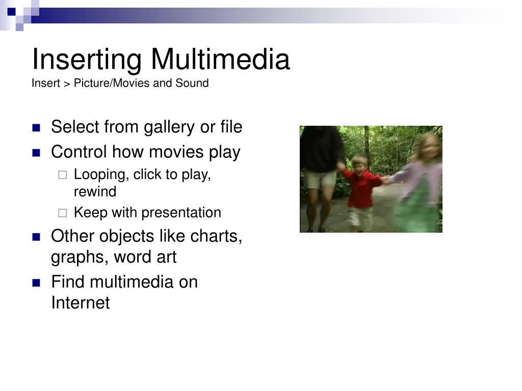 Inserting Multimedia