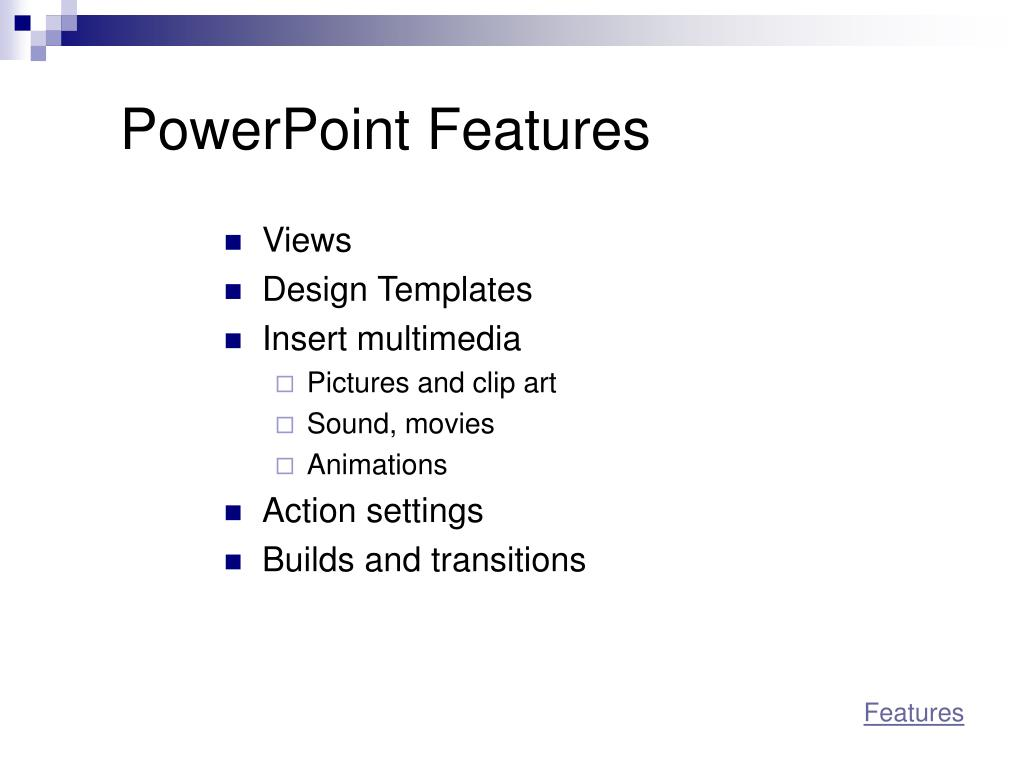 PowerPoint Features