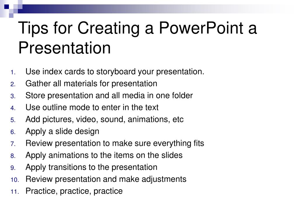 Tips for Creating a PowerPoint a Presentation