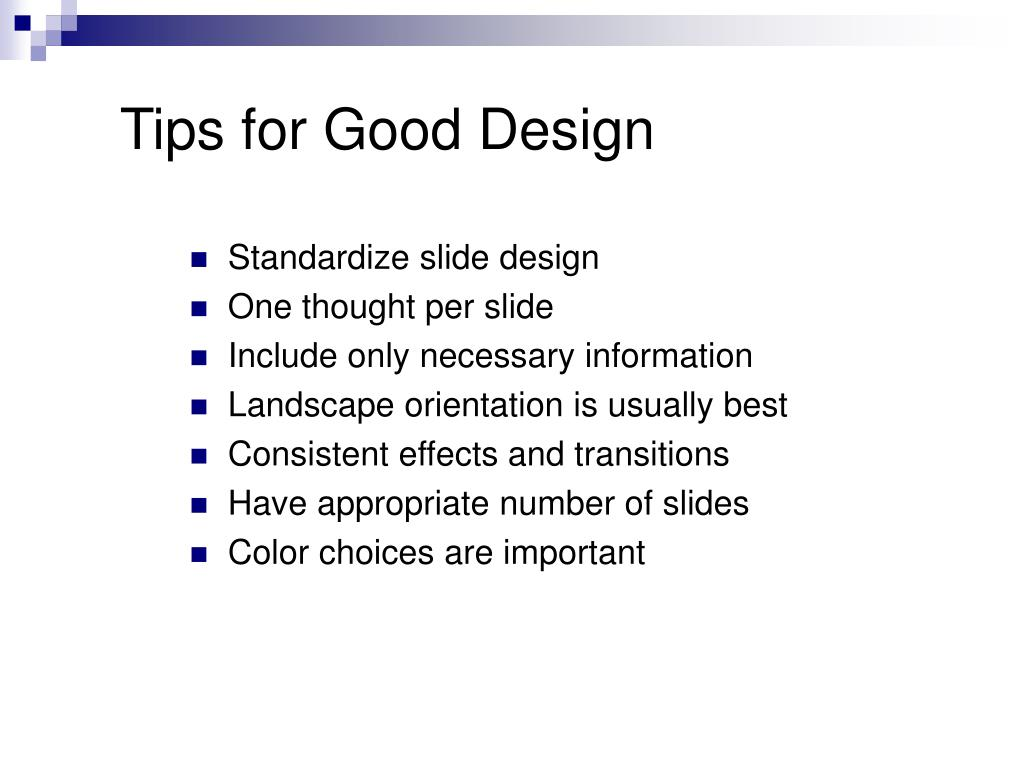 Tips for Good Design
