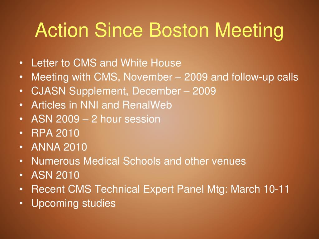 Action Since Boston Meeting