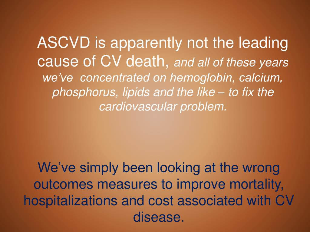 ASCVD is apparently not the leading cause of CV death,