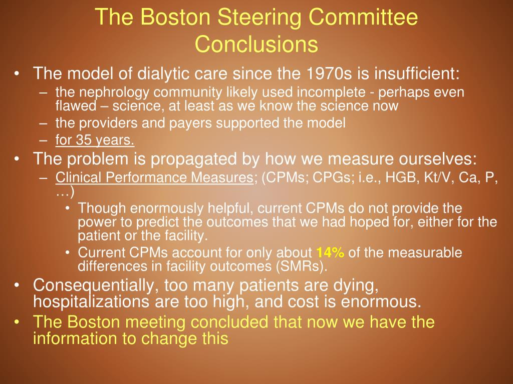 The Boston Steering Committee Conclusions