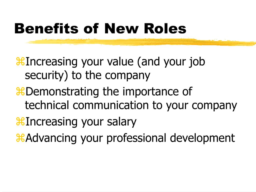 Benefits of New Roles