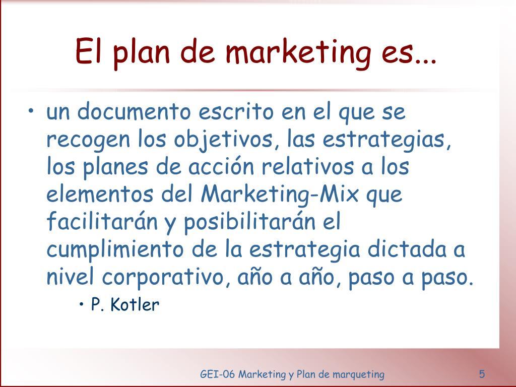 El plan de marketing es...