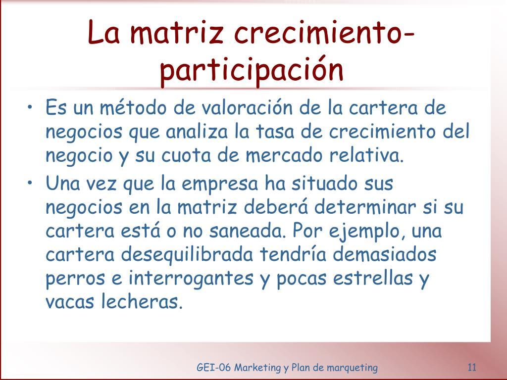 La matriz crecimiento-participación