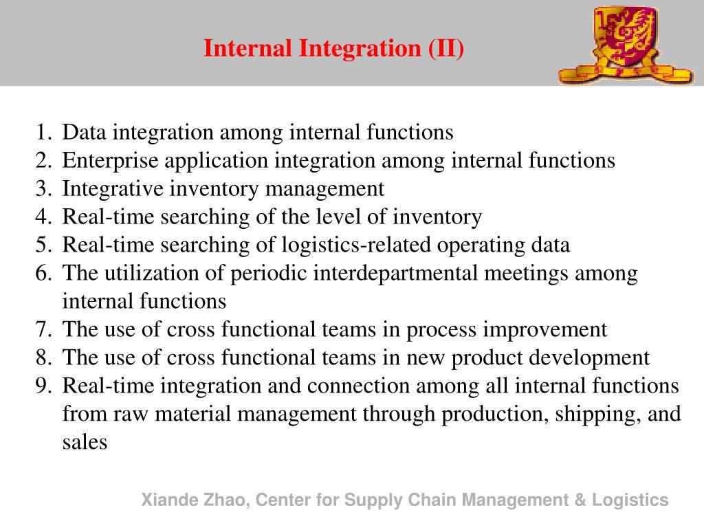 Internal Integration (II)