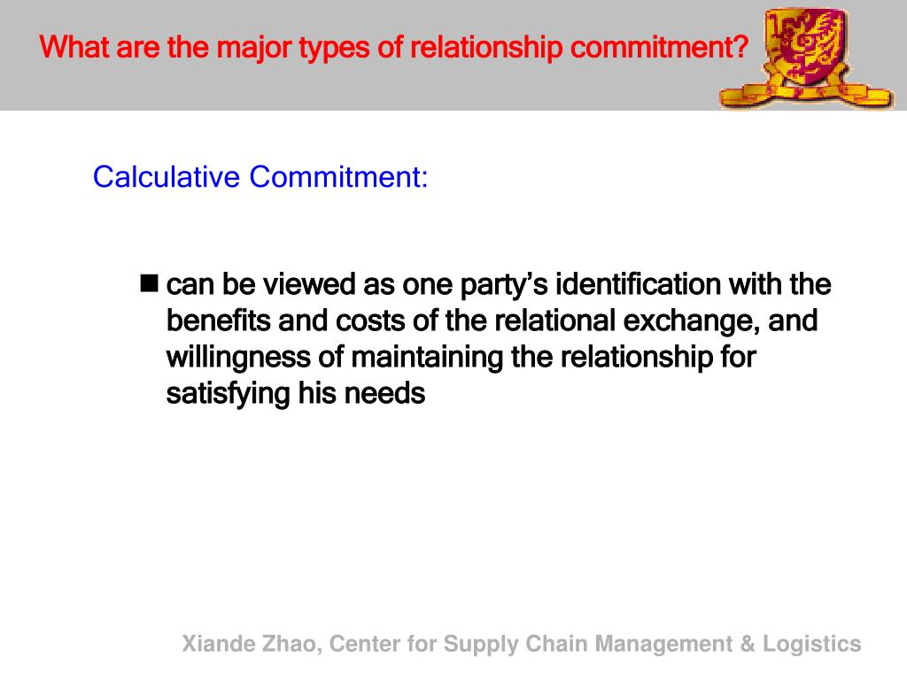 What are the major types of relationship commitment?