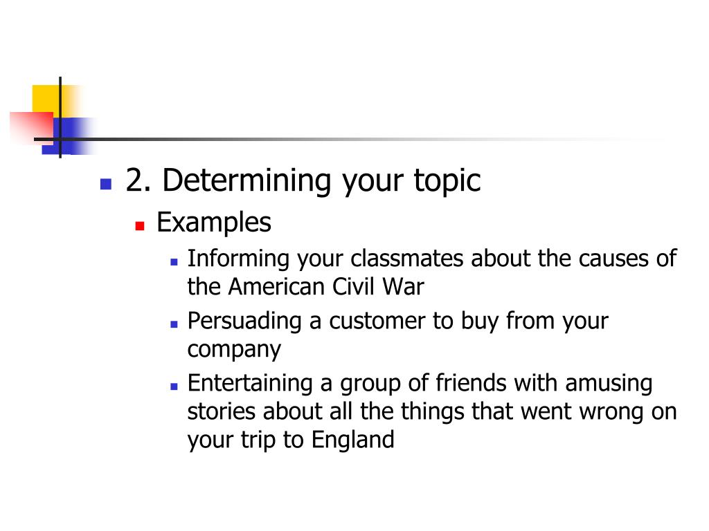 2. Determining your topic