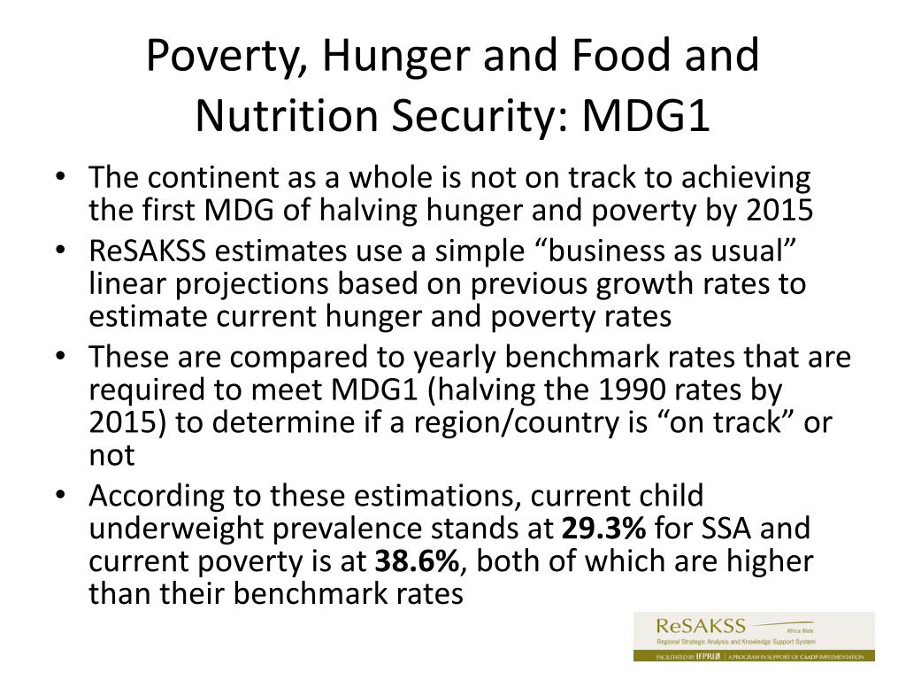 Poverty, Hunger and Food and Nutrition Security: MDG1