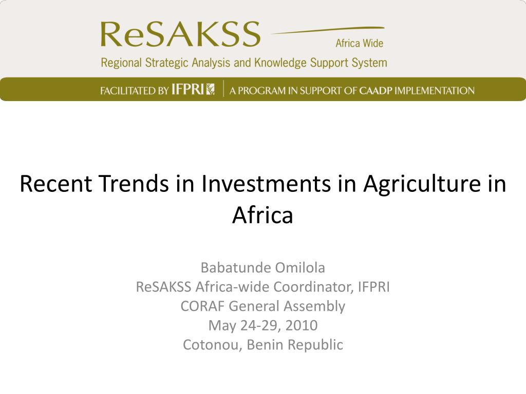 Recent Trends in Investments in Agriculture in Africa