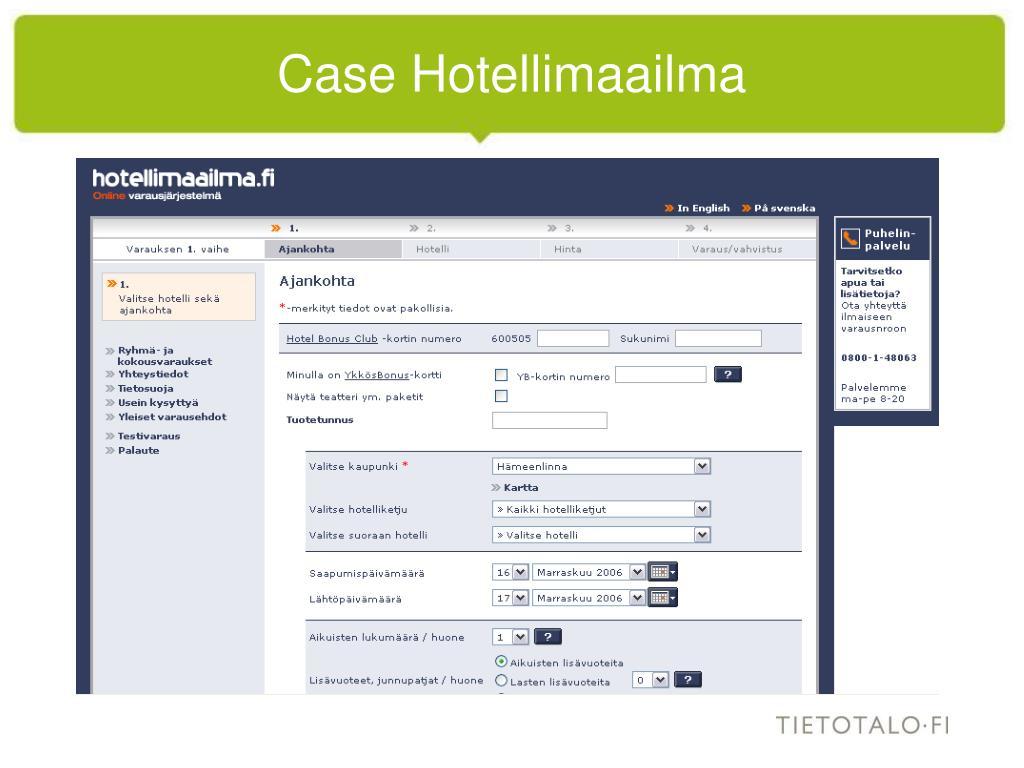 Case Hotellimaailma