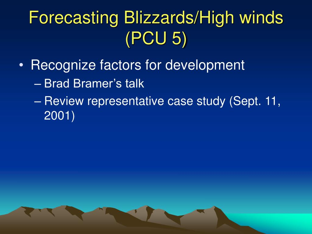 Forecasting Blizzards/High winds