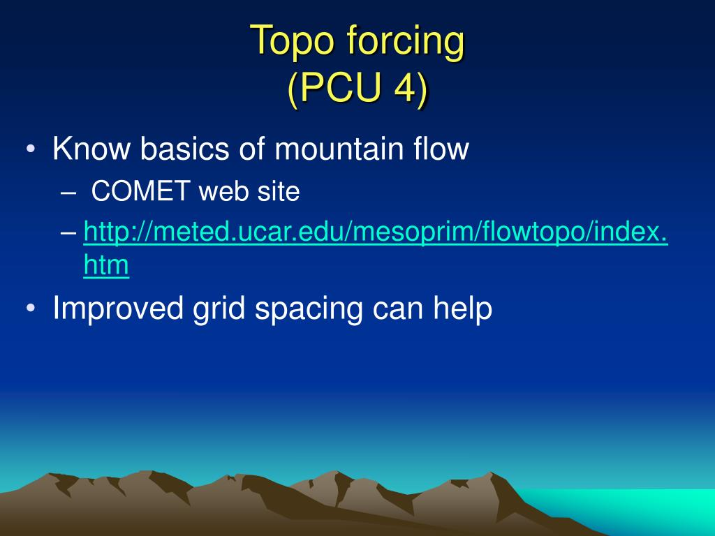 Topo forcing