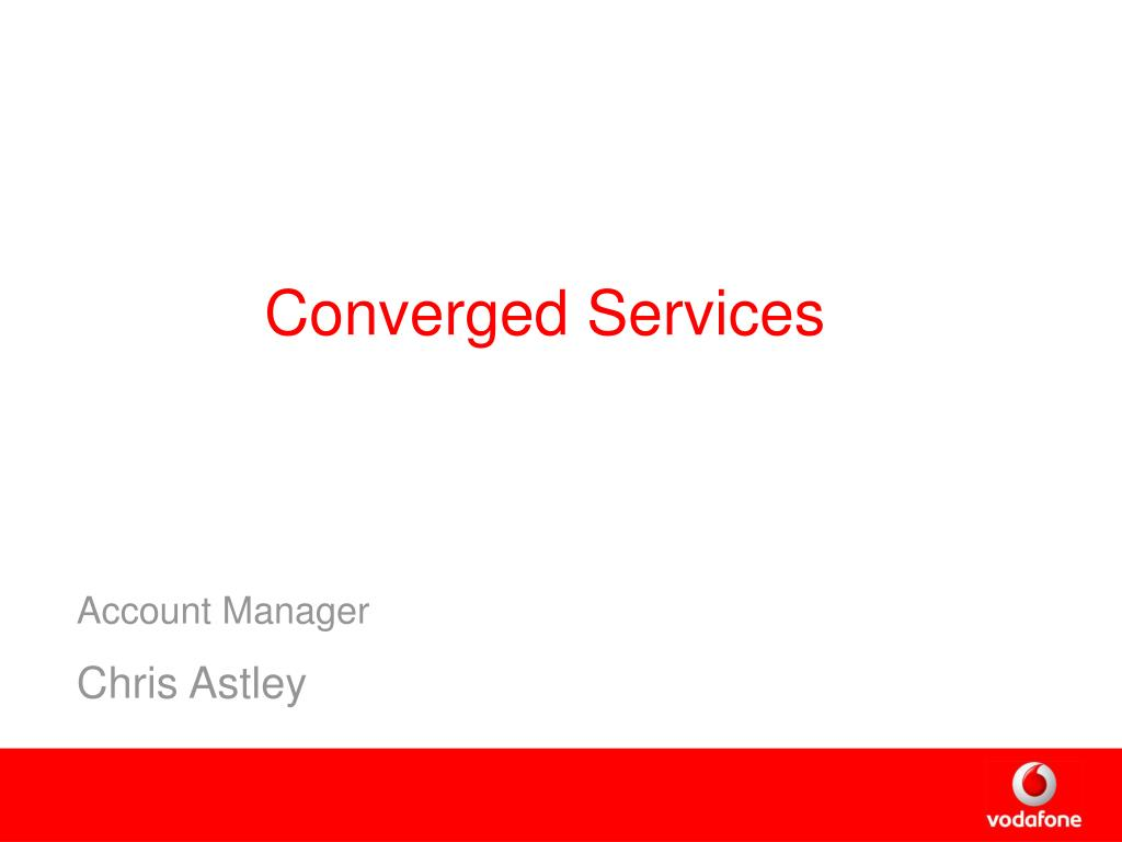 Converged Services