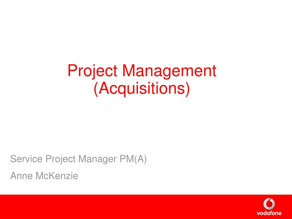 Project Management (Acquisitions)