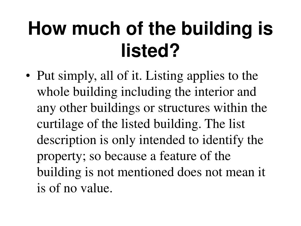How much of the building is listed?