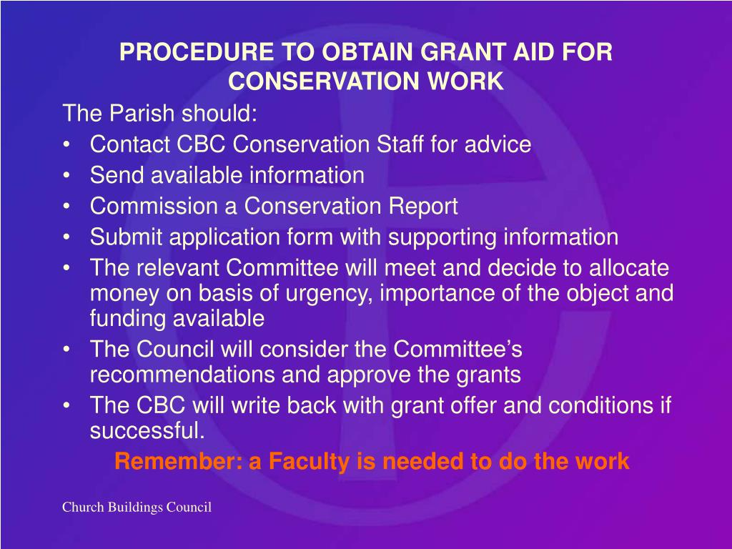 PROCEDURE TO OBTAIN GRANT AID FOR CONSERVATION WORK