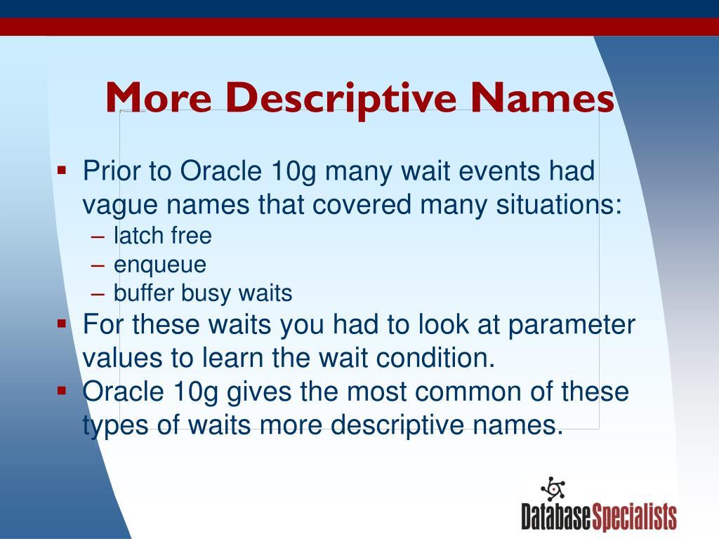 More Descriptive Names