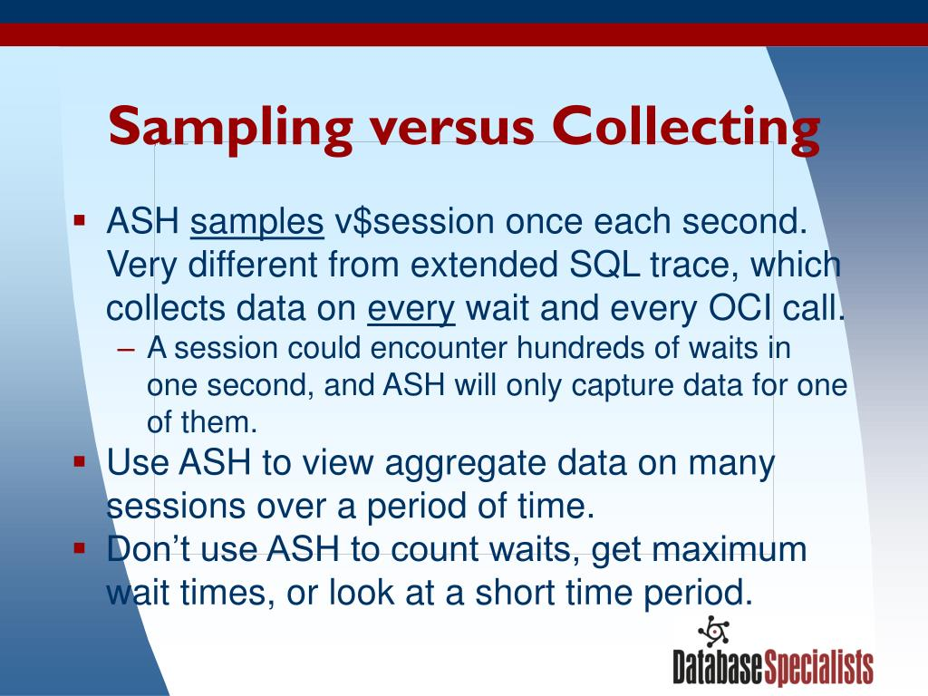 Sampling versus Collecting