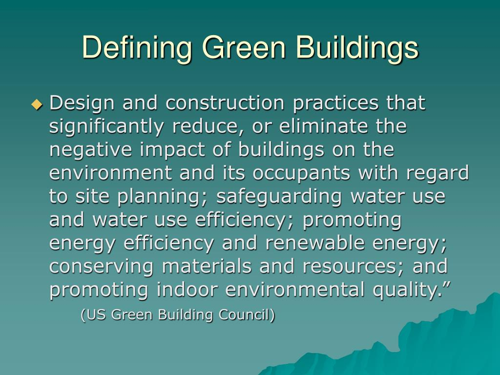 Defining Green Buildings