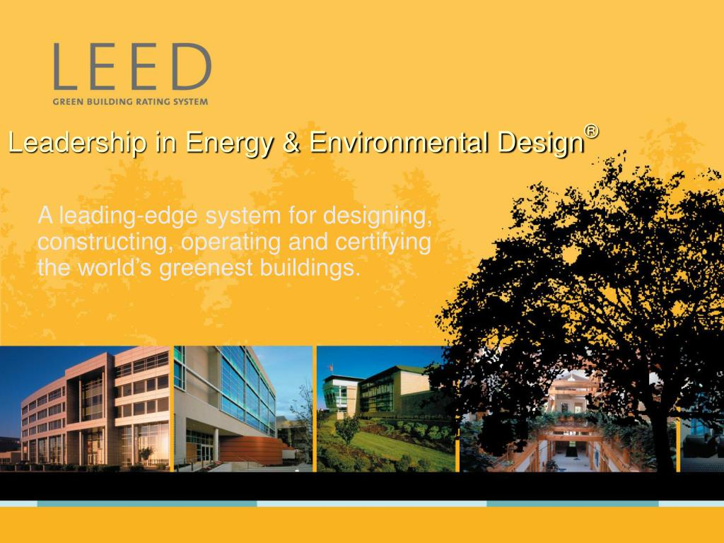 Leadership in Energy & Environmental Design
