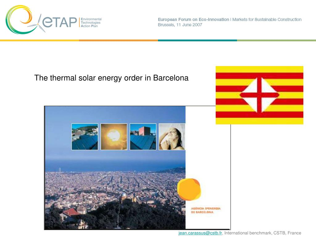 The thermal solar energy order in Barcelona
