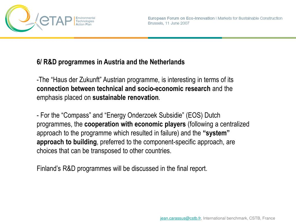6/ R&D programmes in Austria and the Netherlands