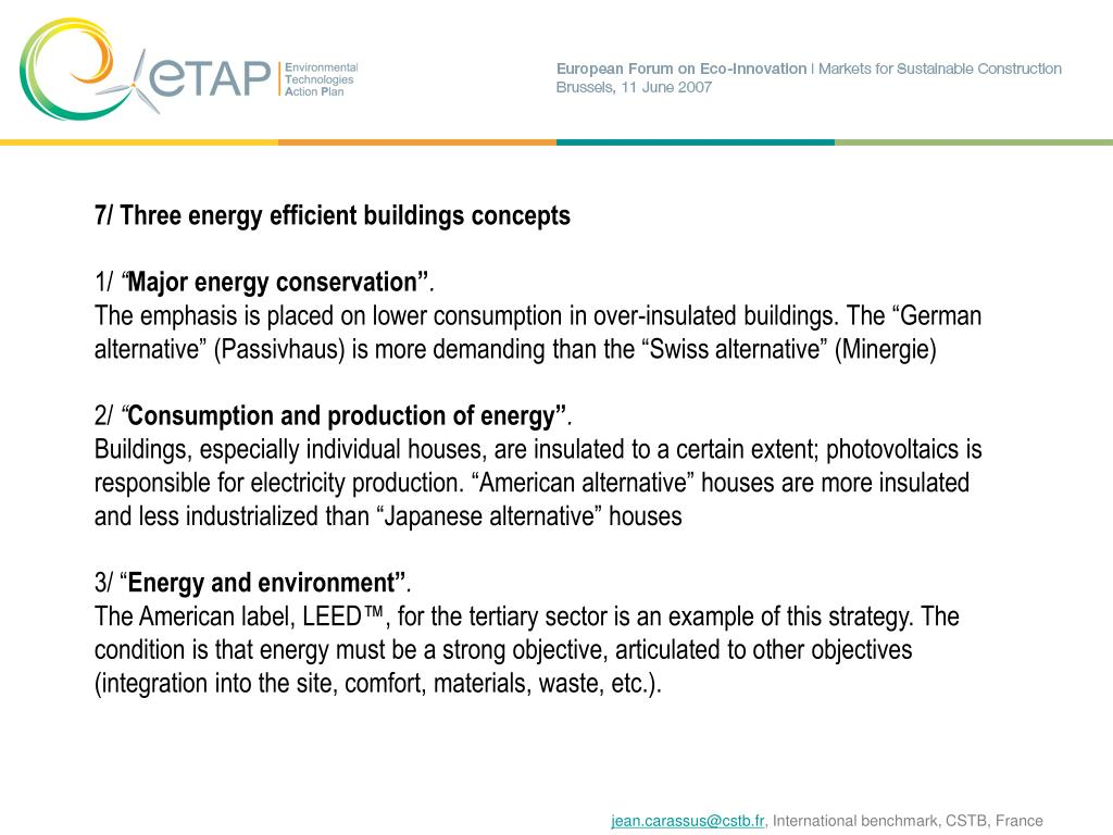 7/ Three energy efficient buildings concepts