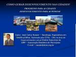 como gerar desenvolvimento nas cidades
