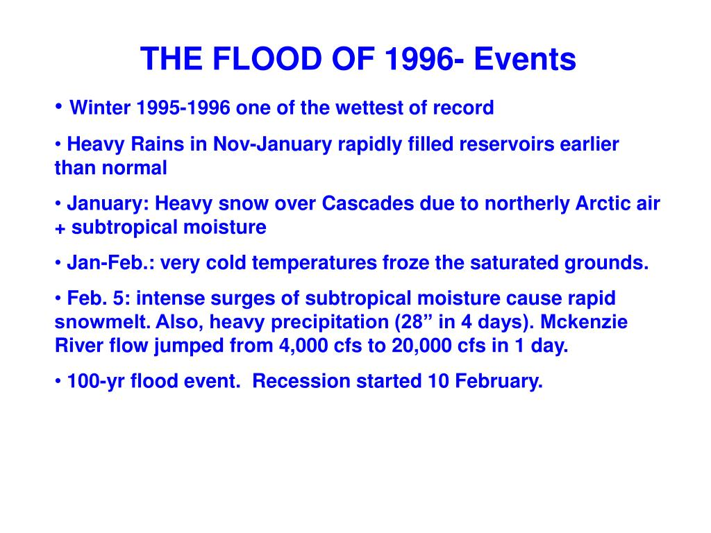 THE FLOOD OF 1996- Events