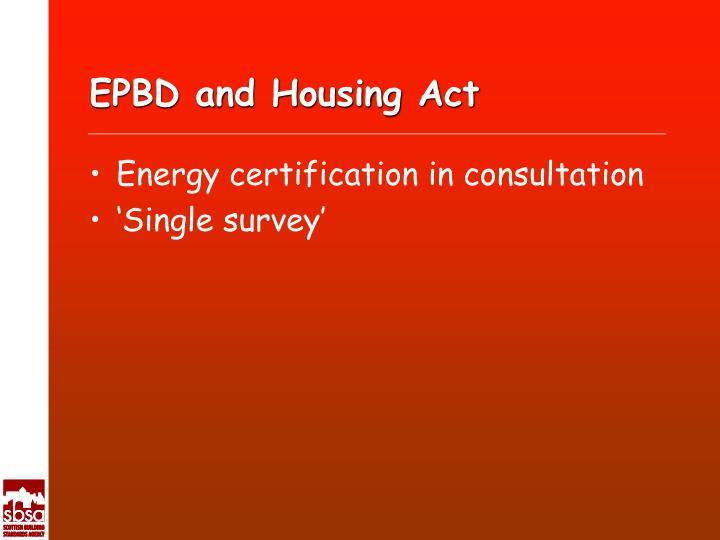 EPBD and Housing Act